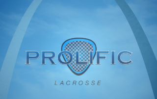 Prolific Lacrosse is in St. Louis!